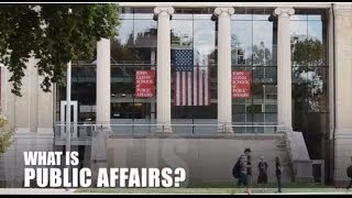 What is Public Affairs? Bachelor of Arts in Public Affairs