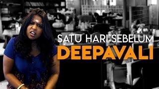 Satu Hari Sebelum Deepavali