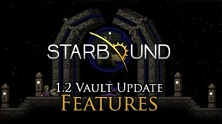 Repeat youtube video Starbound 1.2 - Vault Update Trailer