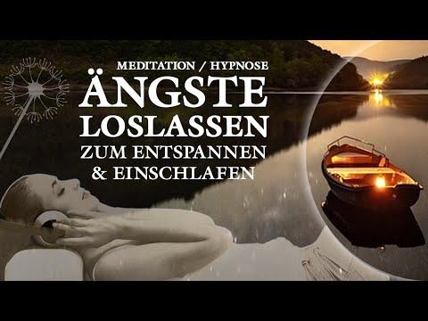 Geführte Meditation - Ängste überwinden und Loslassen