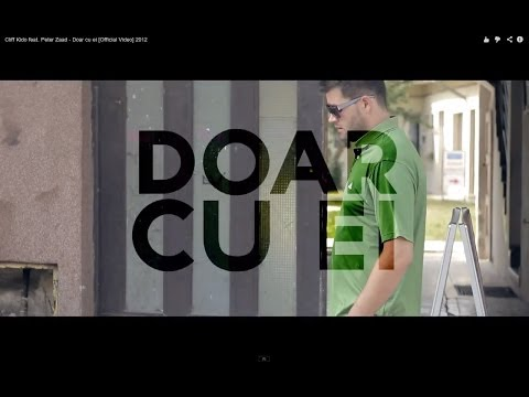 Cliff Kido feat. Peter Zaad - Doar cu ei [Official Video] 2012
