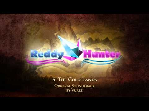 Reddy Hunter OST - 5. The Cold Lands