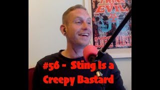 BresnixCast 56 Sting Is A Creepy Bastard