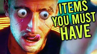 10 Items You MUST HAVE In Cyberpunk 2077
