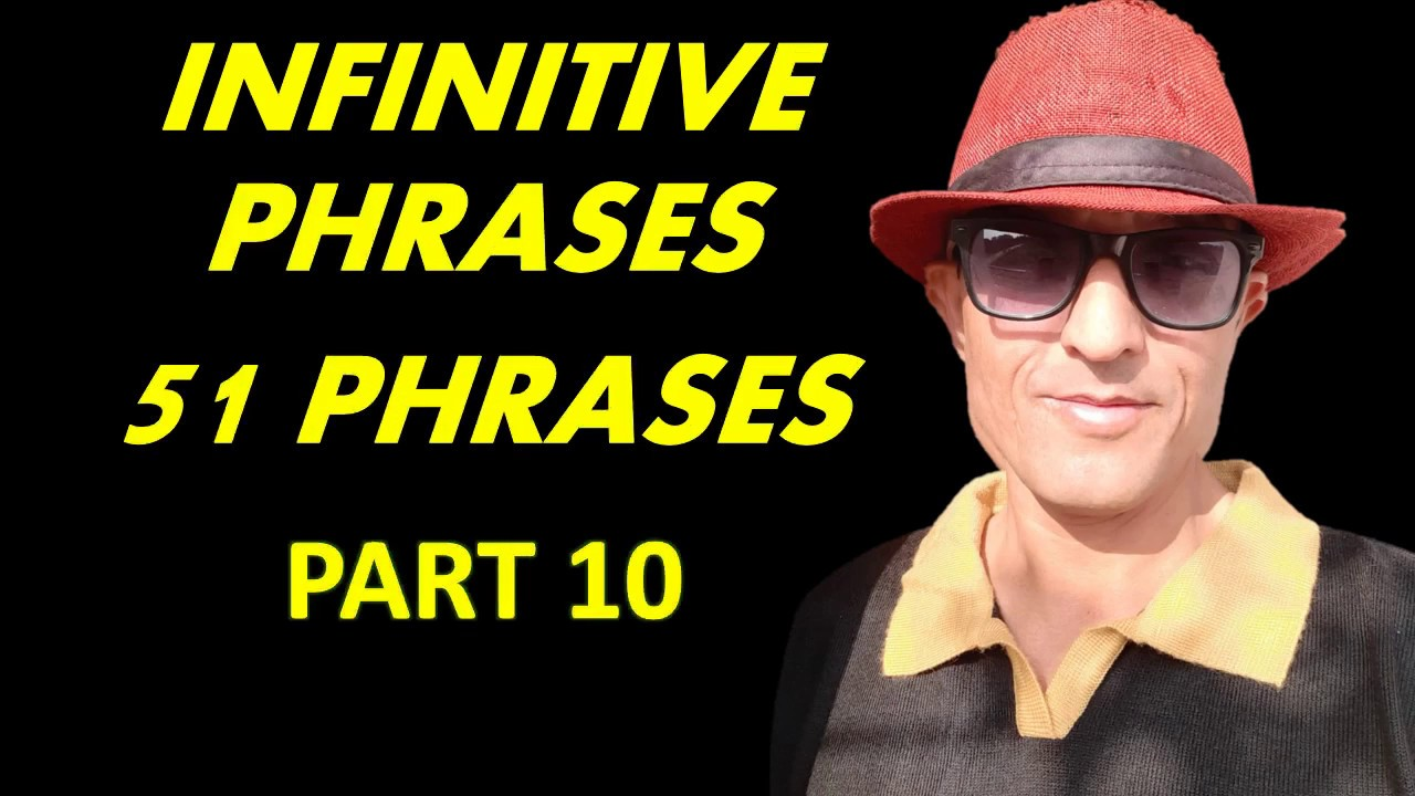 *new video 51 phrases in infinitive phrases with hindi meaning in 5 mintues- By Gappu Chaturvedi