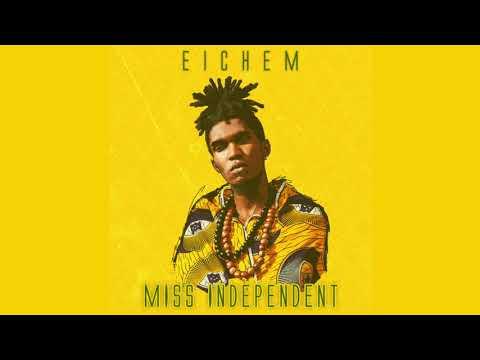 Eichem - Miss Independent