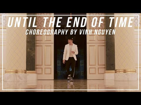 """Justin Timberlake """"Until The End Of Time"""" Choreography By Vinh Nguyen"""