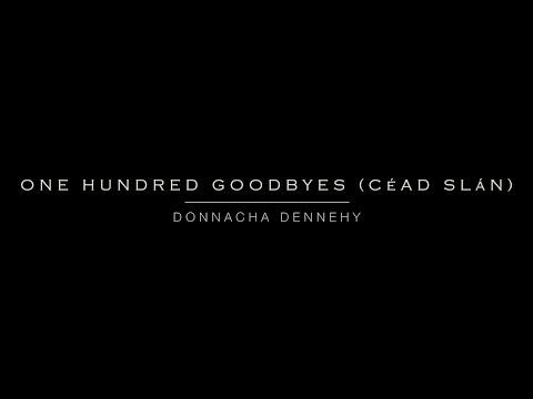 One Hundred Goodbyes (Céad Slán) | Now Hear This