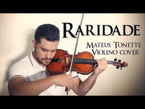 raridade---anderson-freire---mateus-tonette-violino-cover---instrumental