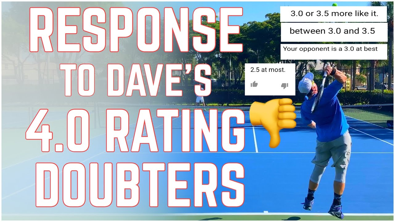 Response to my Student Dave's 4.0 NTRP Rating (we got destroyed in the comments)