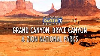 Gate 1 Grand Canyon, Bryce Canyon and Zion National Parks Highlights