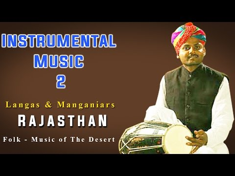 Instrumental Music 2 | Langas | Manganiars (Album: Rajasthan Folk -Music of The Desert)