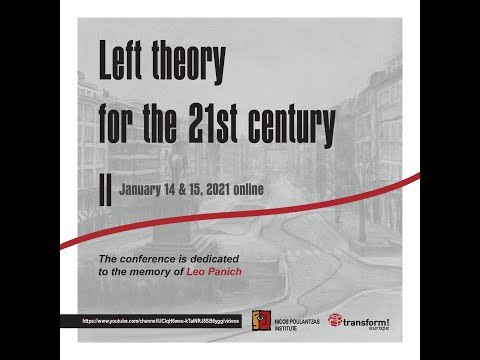 International Conference: Left theory for the 21st century – ΙΙ (14.1 - Session 1 & 2)
