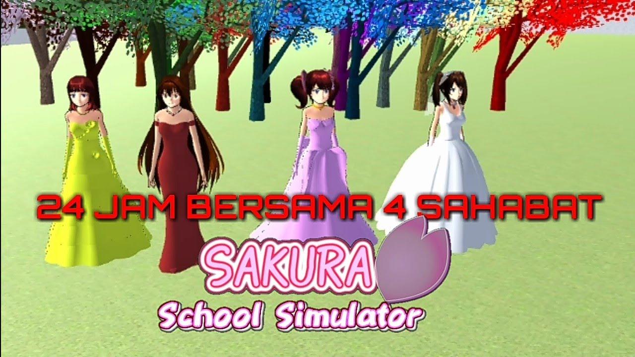 24 Jam Bersama 4 Sahabat Sakura School Simulator Youtube