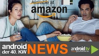 Amazon verbannt Chromecast & Apple TV! - android weekly NEWS - 40.KW