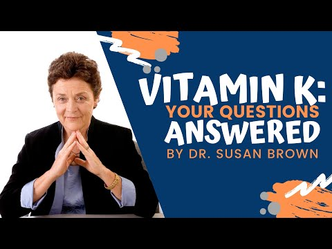Vitamin K: Your Questions Answered