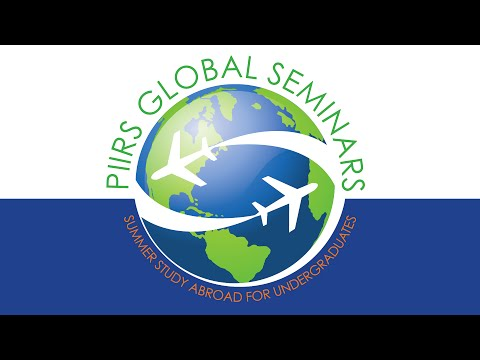 PIIRS Global Seminars immerse students in a learning experience