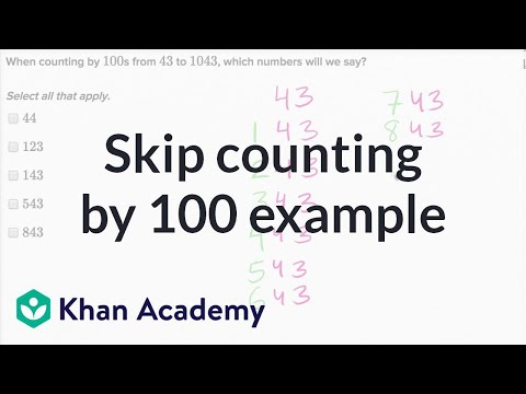 Skip Counting By 100 Example | Addition And Subtraction Within 100 | Early Math | Khan Academy