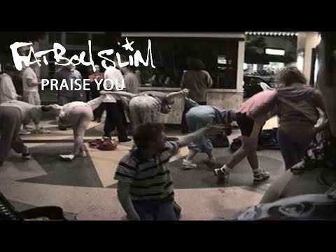 Fatboy Slim - Praise You [Official Video]