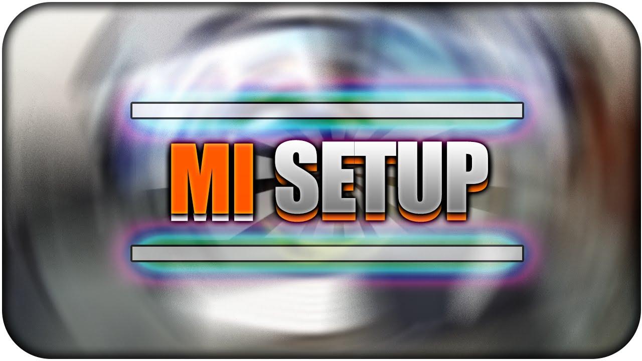 """ESPECIAL 1200 SUBS! """"MI SETUP"""" (Zona donde juego) - YouTube - photo#17"""