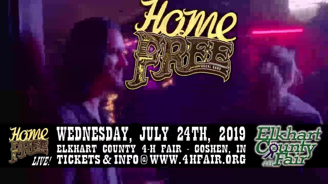 HOME FREE - Goshen, Indiana - July 24, 2019