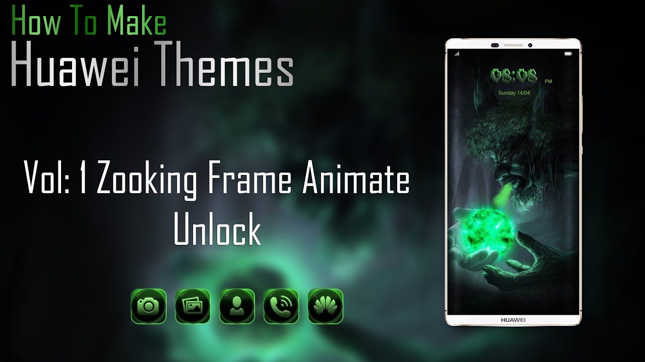 How To Make Huawei Zooking Frame Animated Theme