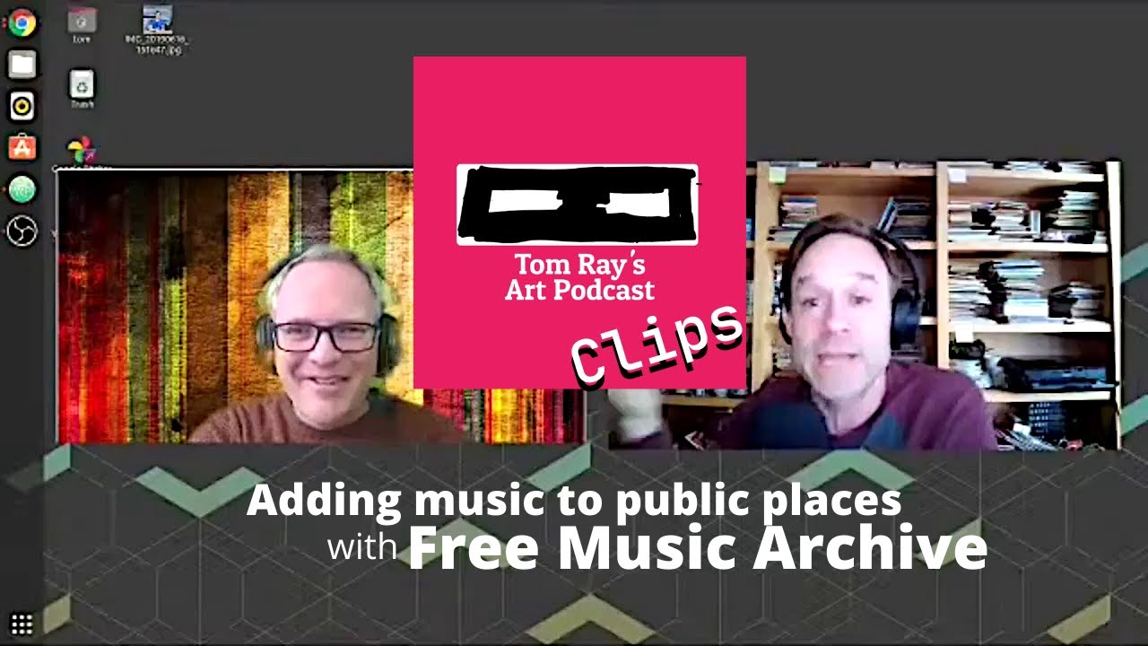 Free Music Archive Adding Music To Public Places Tom Ray S Art Podcast Clip Youtube