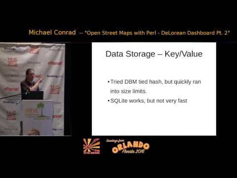 2016 - ‎Open Street Maps with Perl - DeLorean Dashboard Pt. II‎  -  Micheal Conrad