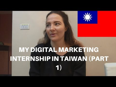 Life as a Digital Marketing Intern in Taiwan – WORK ABROAD – Intern China Program (Part 1)
