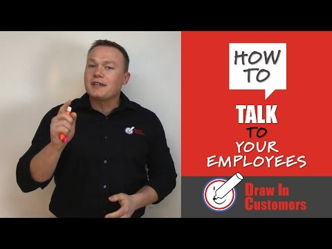 How To Talk To Your Employees