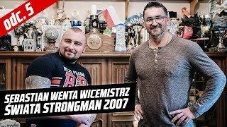 TurboStrong odc. 5 Sebastian Wenta - Wicemistrz Świata Strongman 2007