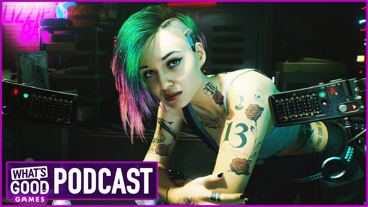 Cyberpunk 2077 Hands-On & Deep Dive  - What's Good Games (Ep. 169)