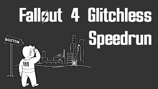 Glitchless Speedrun of Fallout 4 (Heavy Commentary - World Record)