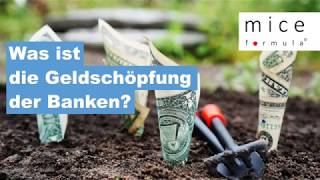 Was ist die Geldschöpfung der Banken?