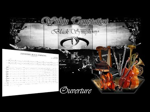 Black Symphony's Overture (Within Temptation and the Metropole Orchestra) - Score