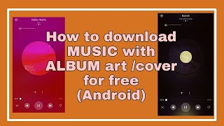 how-to-download-music-with-album-art-cover-for-free-android-tagalog-nicx-angela