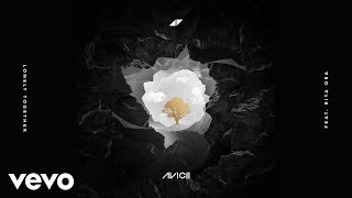 Avicii Lonely Together Audio ft Rita Ora
