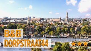 B&B Dorpstraat44 hotel review | Hotels in Westerhoven | Netherlands Hotels