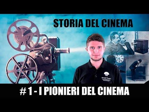 Storia del Cinema #1 - I pionieri del Cinema