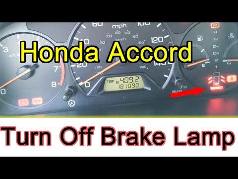 Turn Off Brake Lamp Honda Accord