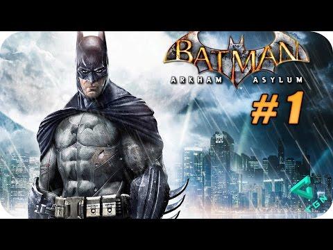 Batman Arkham Asylum - Gameplay Español - Capitulo 1 - 1080p HD