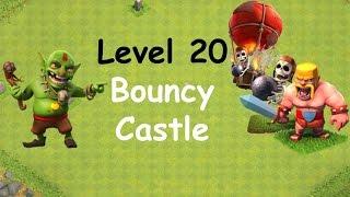 Clash of Clans - Single Player Campaign Walkthrough - Level 20 - Bouncy Castle
