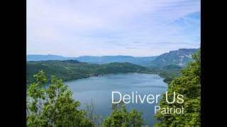 Deliver Us by Patriot (New Cove Reber Song)