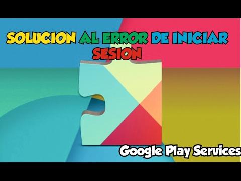 Solución al error de inicio de sesión de google play service