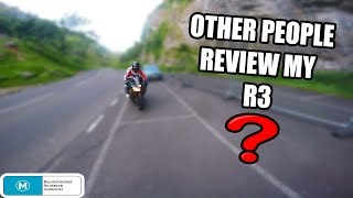 Other People Review My Yamaha R3