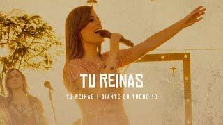 Tu Reinas | DVD Tu Reinas | Diante do Trono thumbnail