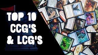 Top 10 CCGs & LCGs