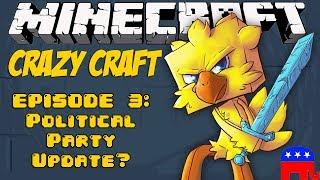 Minecraft Crazy Craft Episode 3: Political Party Update?!