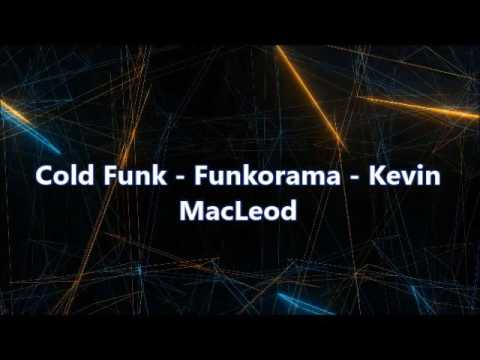Cold Funk   Funkoroma   Kevin MacLeod