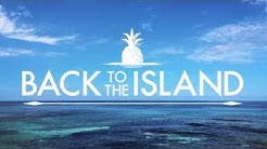 Back to the Island 2018 Teaser